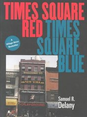 Times Square Red, Times Square Blue 1st Edition 9780814744338 0814744338