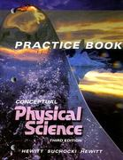 Practice Book: Conceptual Physical Science 3rd edition 9780321051813 0321051815