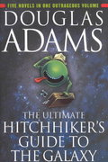The Ultimate Hitchhiker's Guide to the Galaxy 1st Edition 9780345453747 0345453743