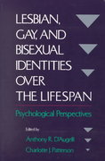 Lesbian, Gay, and Bisexual Identities over the Lifespan 0 9780195108996 019510899X