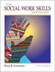 The Social Work Skills Workbook 5th edition 9780495319467 0495319465