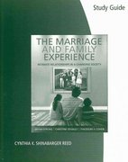 Study Guide for Strong/DeVault/Cohen's The Marriage and Family Experience: Relationships Changing Society 1st edition 9780495100386 0495100382