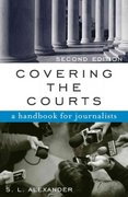 Covering the Courts 2nd edition 9780742520226 0742520226