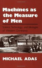 Machines As the Measure of Men 1st Edition 9780801497605 0801497604