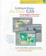Getting to Know Arcview GIS for Version 3.x 3rd edition 9781879102460 1879102463