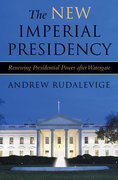 The New Imperial Presidency 1st Edition 9780472031924 0472031929
