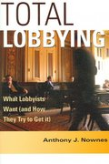 Total Lobbying 1st edition 9780521547116 0521547113