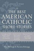 The Best American Catholic Short Stories 0 9781580512107 1580512100