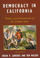 Democracy in California 2nd Edition 9780742548367 0742548368