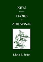 Keys to the Flora of Arkansas 1st Edition 9781557283122 1557283125