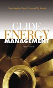 Guide to Energy Management, Fifth Edition 5th edition 9780849338991 0849338999