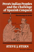 Peru's Indian Peoples and the Challenge of Spanish Conquest 2nd Edition 9780299141844 0299141845