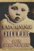 Explaining Hitler 0 9780060953393 006095339X