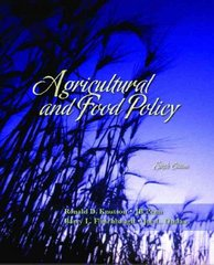 Agricultural and Food Policy 6th edition 9780131718739 0131718738