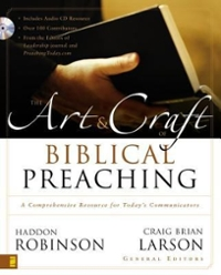 Art and Craft of Biblical Preaching 0 9780310252481 0310252482