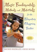 Music Fundamentals, Methods, and Materials for the Elementary Classroom Teacher (with Audio CD) 4th edition 9780205449644 0205449646