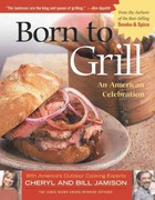 Born to Grill 0 9781558322912 1558322914