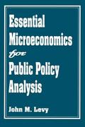 Essential Microeconomics for Public Policy Analysis 1st Edition 9780275943639 0275943631