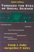 Through the Eyes of Social Science 6th edition 9781577662266 1577662261
