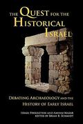 The Quest for the Historical Israel 1st Edition 9781589832770 1589832779