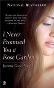 I Never Promised You a Rose Garden 0 9780451160317 0451160312