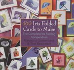 460 Iris Folded Cards to Make 0 9781844483082 1844483088