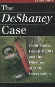 The DeShaney Case 1st Edition 9780700614974 0700614974