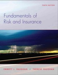 Fundamentals of Risk and Insurance 10th Edition 9780470087534 0470087536