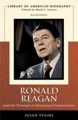 Ronald Reagan and the Triumph of American Conservatism (Library of American Biography Series) 2nd edition 9780536125439 0536125430