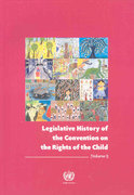 Legislative History of the Convention on the Rights of the Child 0 9789211541779 9211541778
