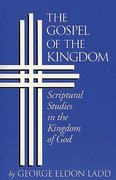 The Gospel of the Kingdom 1st Edition 9780802812803 0802812805