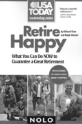 Retire Happy 1st edition 9781413308358 141330835X