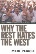 Why the Rest Hates the West 0 9780830832026 0830832025