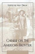 Chinese on the American Frontier 0 9780847685332 0847685330