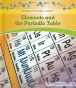 Elements and the Periodic Table 0 9781404234185 1404234187