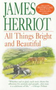 All Things Bright and Beautiful 1st edition 9780312966195 0312966199