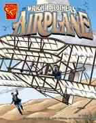 The Wright Brothers and the Airplane 0 9780736868457 0736868453