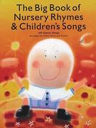 The Big Book of Nursery Rhymes and Children's Songs 0 9780825629976 0825629977