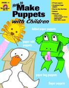 How to Make Puppets With Children 0 9781557997784 1557997780