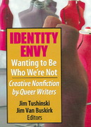 Identity Envy Wanting to Be Who We're Not 1st edition 9781560235873 156023587X