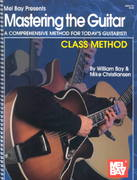 Mastering the Guitar - Class Method 1st Edition 9780786657001 0786657006