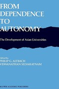 From Dependence to Autonomy 18th edition 9789024737772 902473777X