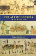 The Art of Cookery in the Middle Ages 0 9780851154305 0851154301
