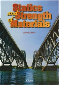 Statics and Strength of Materials 2nd edition 9780028030678 0028030672