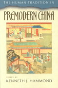 The Human Tradition in Premodern China 1st Edition 9780842029599 0842029591