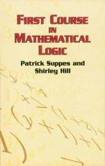 The First Course in Mathematical Logic 0 9780486422596 0486422593