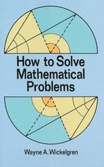 How to Solve Mathematical Problems 0 9780486284330 0486284336