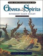 The Encyclopedia of Ghosts and Spirits 3rd edition 9780816067374 0816067376