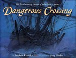 Dangerous Crossing 1st edition 9780525469667 0525469664