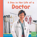 A Day in the Life of a Doctor 0 9780736846752 0736846751